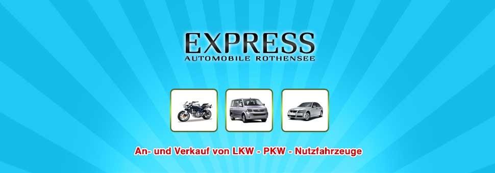Willkommen!Herzlich Willkommen bei Express Automobile Rothensee. Besuchen Sie uns. Für unserer Kunden bieten wir gewissenhafte Beratung, gute Finanzierung und breiten Service.